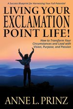 Living Your Exclamation Point Life!: