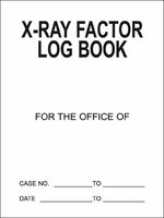 X-RAY FACTOR LOG BOOK