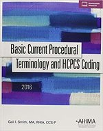 BASIC CURRENT PROCEDURAL TERMINOLOGY: HCPCS 2016